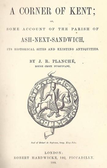 JR Planche's book A Corner of Kent